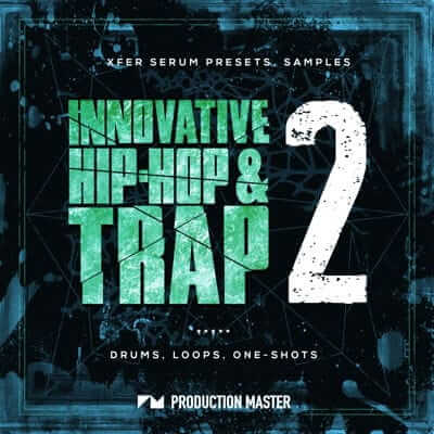 INNOVATIVE HIP-HOP & TRAP 2 от Production Master